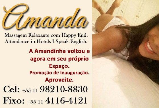 Amanda: Massagem c/ Happy End – F: (11) 98210-8830 ou 4269-0504