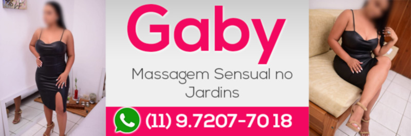 Massagista Gaby - Massagem Sensual no Jardins - WhatsApp (11) 97207-7018 3 Massagista Gaby - Massagem Sensual no Jardins - WhatsApp (11) 97207-7018